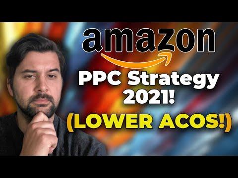 Amazon PPC Strategy 2021 - LOW ACOS Strategy